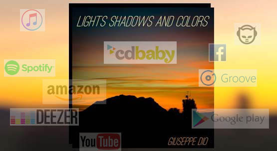 Lights Shadows And Colors in all major digital stores and on Socials