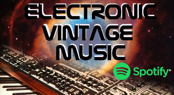 Spotify Playlist of the month - Vintage Electronic Music